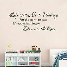 Life Isnt About Waiting For The Storm To Pass Vinyl Wall Sticker Decal Quote New