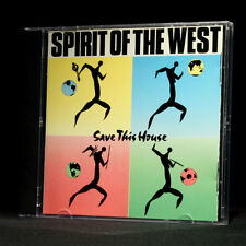 Spirit of the West - Save This House - music cd album