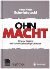 Ohn-Macht von Hans-Peter Schwintowski (2015, Gebundene Ausgabe)