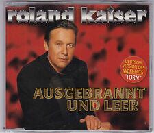 ROLAND KAISER - AUSGEBRANNT UND LEER 3 TRACK MAXI CD + PRODUCTFACTS