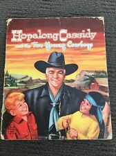 Hopalong Cassidy & The Two Young Cowboys Authorised Edition