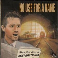 No Use For A Name - Don't Miss The Train - (CD)