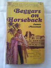 Beggars on Horseback - James Mossman -Paperback 1968