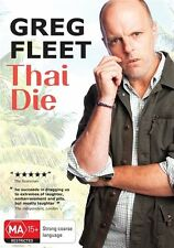 Greg Fleet - Thai Die (DVD, 2012)...BRAND NEW