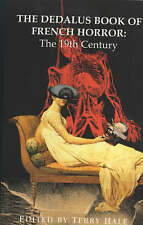 The Dedalus Book of French Horror: 19th Century by Dedalus Ltd (Paperback, 1998)