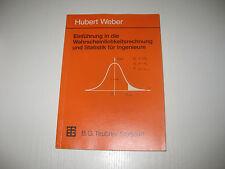 Einführung in die Wahrscheinlichkeitsrechnung und Statistik für Ingenieure Weber