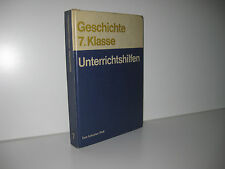 DDR Schulbuch: Geschichte 7. Klasse - Unterrichtshilfen