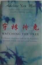 Watching the Tree by Adeline Yen Mah: Reflections on Chinese Wisdom and Beliefs