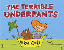 NEW The Terrible Underpants by Kaz Cooke (Paperback, 2001)