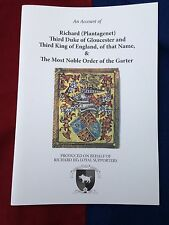KING RICHARD lll AND THE MOST NOBLE ORDER OF THE GARTER BOOKLET * UNREAD *