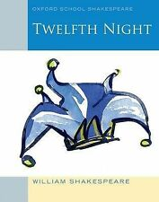 Twelfth Night: Oxford School Shakespeare by William Shakespeare (Paperback,...