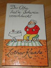 DDR  +  Der Opa hat`n Schwein verschluckt ++Lothar Kusche +Humor