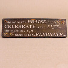 Celebrate Rustic Provincial Style Inspirational Wooden Hanging Plaque Gift