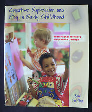 Creative Expression and Play in Early Childhood by Joan P. Isenberg, Mary Renick