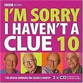 Various Artists Im Sorry I Havent a Clue 10 (BBC Radio C CD ***NEW***