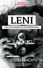 Leni: The Life and Work of Leni Riefenstahl by Steven Bach (Paperback, 2008)