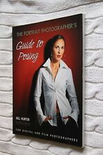 The Portrait Photographer's Guide to Posing by Bill Hurter(Paperback, 2004), New