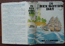 In Ben Boyd`s Day BY Will Lawson First edition Signed Hardback & Dust jacket