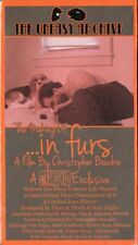 The Making of In Furs VHS Uneasy Archive 2016 Christopher Bouchie KOW Limited Ed