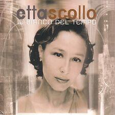 Etta Scollo CD IL BIANCO DEL TEMPO  ( PROMO )
