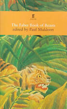 The Faber Book of Beasts by Faber & Faber (Paperback, 1998)