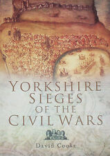 YORKSHIRE SIEGES HISTORY English Civil War Battles NEW Military Campaigns Army
