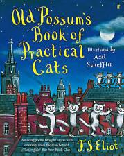 OLD POSSUM'S BOOK OF PRACTICAL CATS T S Eliot/Axel Scheffler PB BOOK vgc