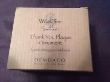 """WILLOW -TREE DEMDACO """"THANK YOU PLAQUE -ORNAMENT""""  26159 MINT IN BOX"""