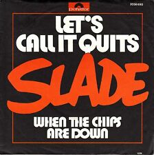 """7"""" Slade – Let's Call It Quits // Germany 1976"""