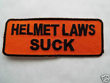 HELMET LAWS SUCK Embroidered Sew On Biker patch New Motorcycle Chopper Cruiser