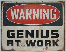 Novelty Tin Wall Sign Warning Genius At Work Great for Man Cave, Bar, Study