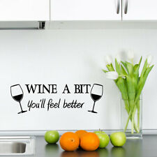 Wine a Bit Vinyl Wall Quote Stickers, Wall Decals, Wall Art , Wall Graphics