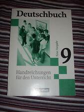 Deutschbuch 9  Neue Ausgabe Handreichungen für den Unterricht Cornelsen