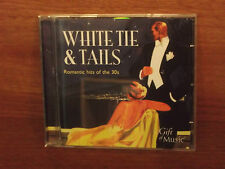 White Tie & Tails : Romantic Hits of the 30s : CD Album : 2008 : CCL CDG1197