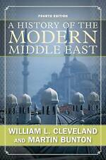A History of the Modern Middle East by William L. Cleveland, Martin Bunton...
