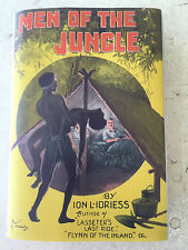 *** 1932 rare 1st Ed - MEN OF THE JUNGLE by Ion Idriess  - FREE SHIPPING W/WIDE