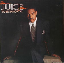 LP Oran Juice Jones -To Be Immortal 1989 OIS ,VG+ CBS  466004 1