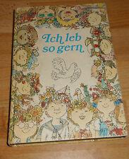 DDR :  Ich leb so gern  ++ Ein Friedensbuch für Kinder ++ Gedichte Geschichten