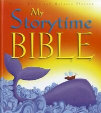 MY STORYTIME BIBLE Boyle & Florian Children Age 6-10 NEW HARDBACK BOOK in Aust 7