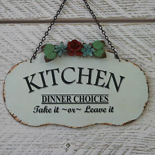 Shabby Chic Cream Flowers Kitchen Plaque Dinner Choices Metal Tin Sign CLEARANCE