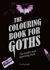 The Colouring Books for Goths by Tom Devonald 9781780978109 (Paperback, 2016)