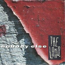 "The Land - Nobody Else (7"" Metronome Vinyl-Single Schallplatte Germany 1992)"