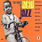 Various Artists : The Roots of Acid Jazz [European Import] CD (1996)