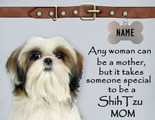SHIH TZU Mom Magnet It Takes Someone Special