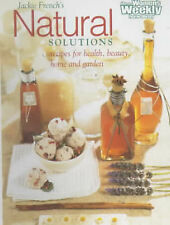 Natural Solutions NEW by Jackie French Recipes for Health Beauty Home and Garden