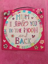 'MUM I LOVE YOU TO THE MOON AND BACK' Metal Sign 10 X 10cm