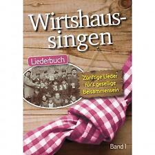 Wirtshaussingen Band 1 Liederbuch Singen Songbook Gesang Gitarre