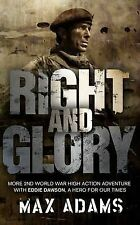 Right and Glory by Max Adams (Paperback, 2011) New Book
