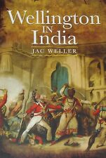 WELLINGTON INDIA HISTORY Wellesley British Army NEW Soldiers Battles Regiments