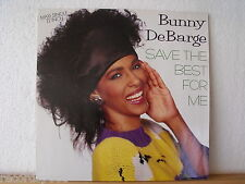 "★★ 12"" Maxi - BUNNY DeBARGE - Save The Best For Me (12inch Dance Mix 6:00 min)"
